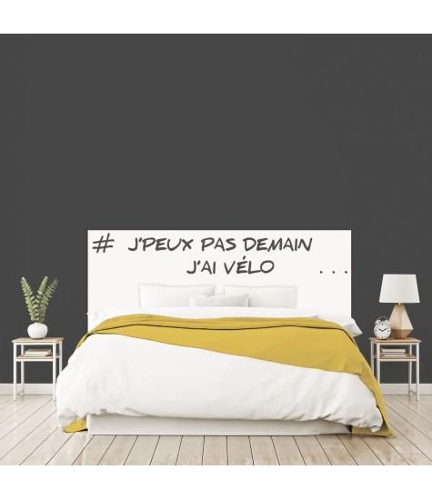 """Tête de lit """"J'PEUX PAS DEMAIN J'AI VELO"""" blanche sur mesure"""